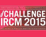 Challenge IRCM - Courir pour la vie