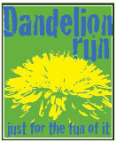 Dandelion Run