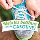Mets tes bottines pour La Cabotine