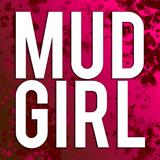Mud Girl - Québec